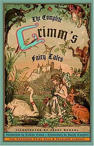 Complete Grimms Fairy Tales, The