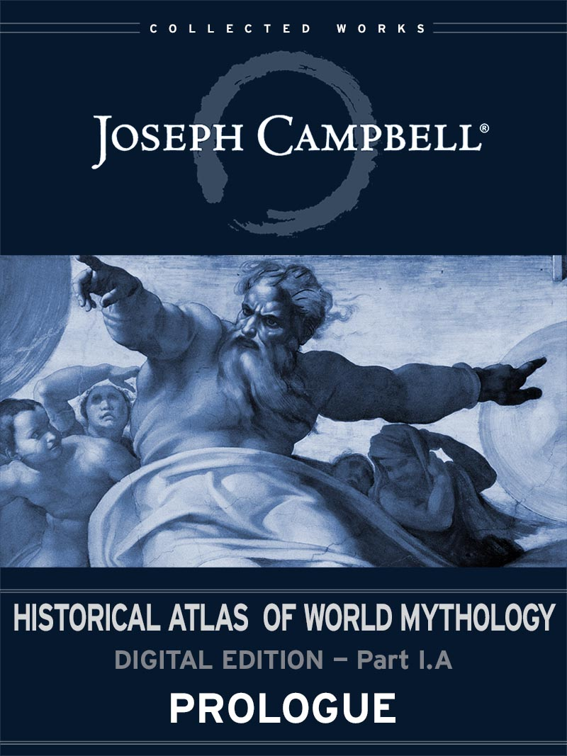 eSingle: Historical Atlas of World Mythology: (I.A.) Prologue