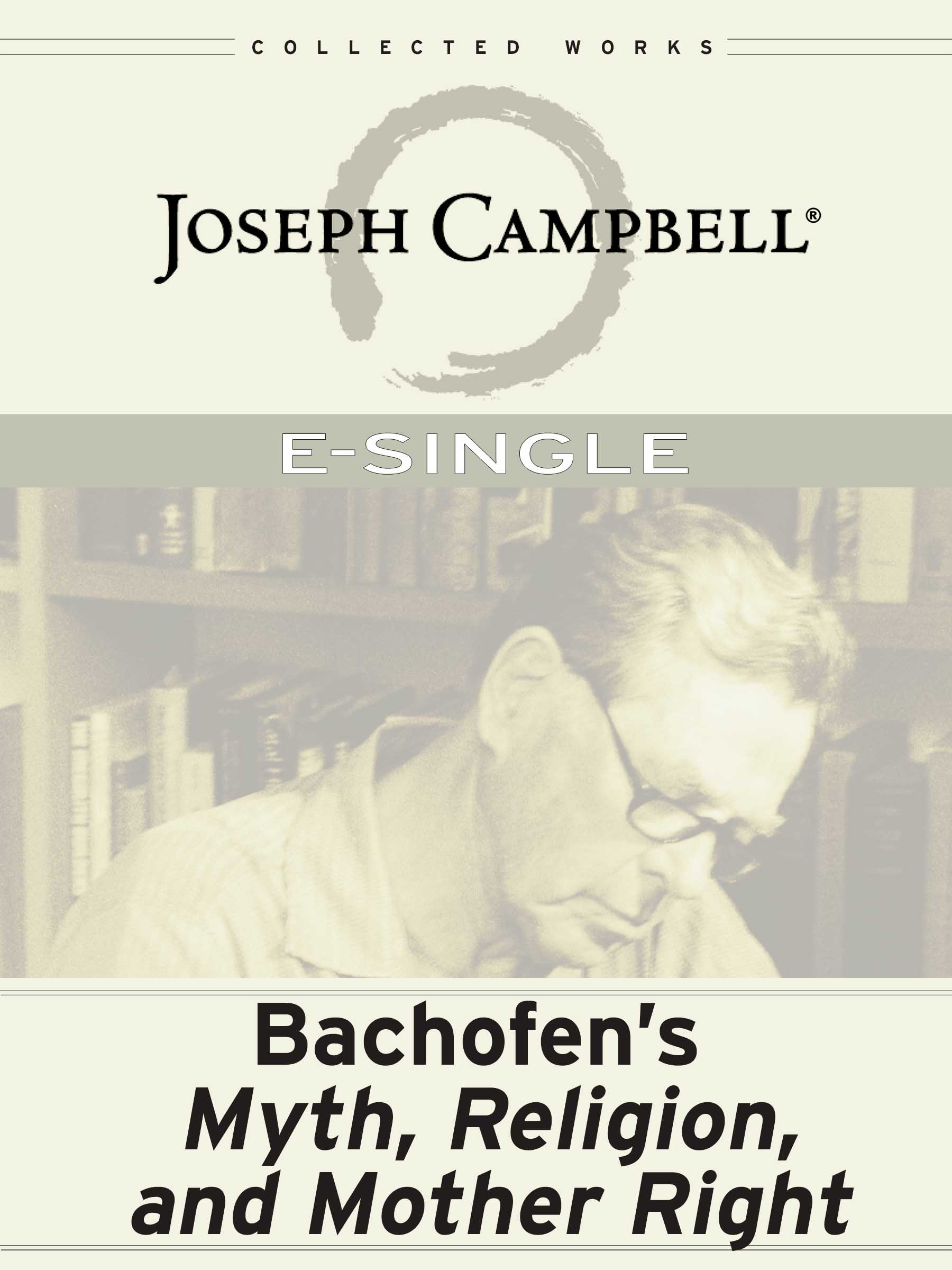 eSingle: Bachofen's Myth, Religion & Mother Right