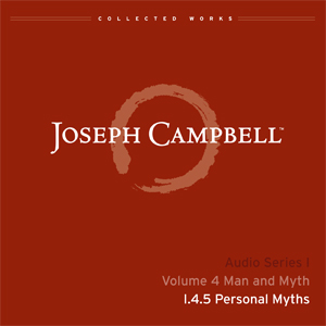 Audio: Lecture I.4.5 - Personal Myth