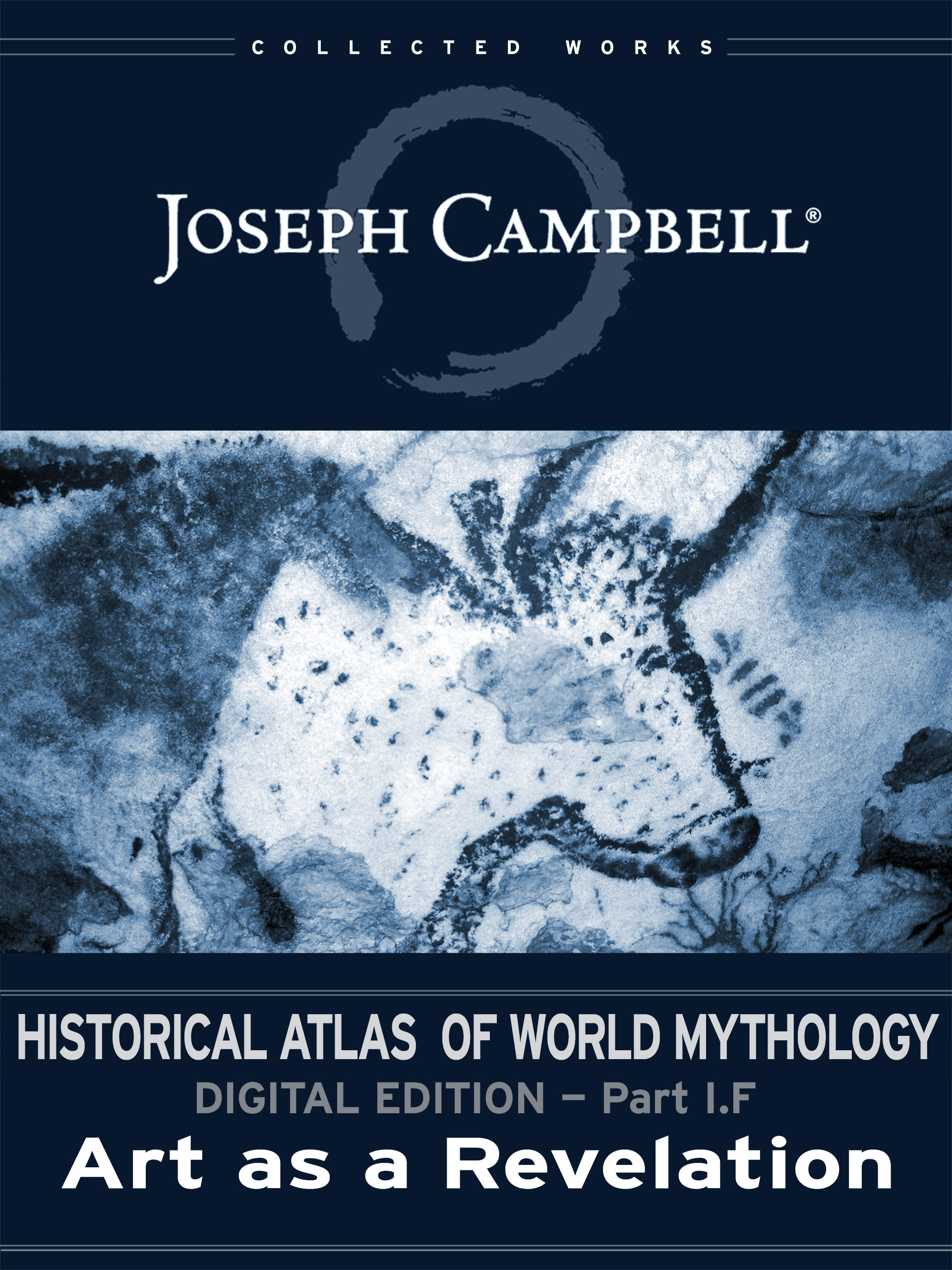 eSingle: Historical Atlas of World Mythology: (I.F.) Art as a Revelation