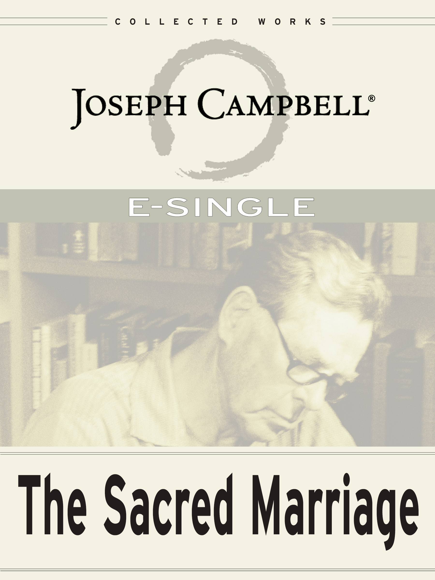 eSingle: The Sacred Marriage — Thoughts on Love, Myth, and Partnership