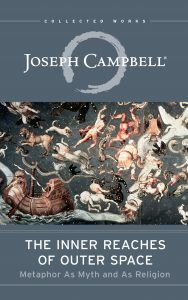 The Inner Reaches of Outer Space by Joseph Campbell